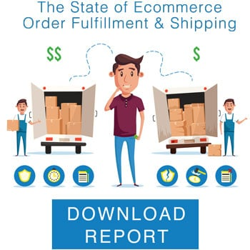 State of Ecommerce Order Fulfillment Shipping